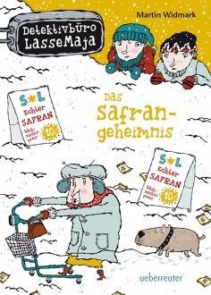 eBook: Detektivbüro LasseMaja - Das Safrangeheimnis (Bd. 16)