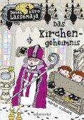 eBook: Detektivbüro LasseMaja - Das Kirchengeheimnis (Bd. 18)