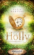 eBook: Holly, ungeküsst