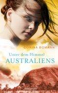 eBook: Unter dem Himmel Australiens