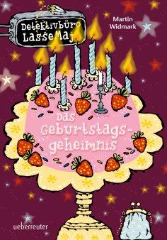 eBook: Detektivbüro LasseMaja - Das Geburtstagsgeheimnis (Bd. 20)