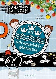 eBook: Detektivbüro LasseMaja - Das Schwimmbadgeheimnis (Bd. 21)