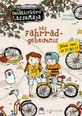 ebook: Detektivbüro LasseMaja - Das Fahrradgeheimnis (Bd. 22)