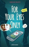 eBook: For Your Eyes Only - 4YEO