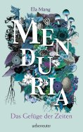 ebook: Menduria - Das Gefüge der Zeiten (Bd. 2)