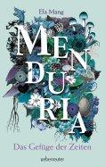 eBook: Menduria - Das Gefüge der Zeiten