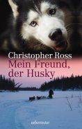 eBook: Mein Freund, der Husky