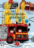 ebook: Detektivbüro LasseMaja  - Das Feuerwehrgeheimnis (Bd. 23)