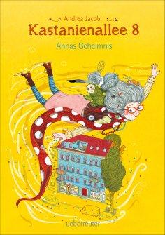 eBook: Kastanienallee 8 - Annas Geheimnis (Bd. 1)