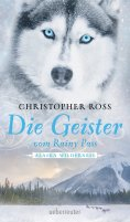 eBook: Die Geister vom Rainy Pass
