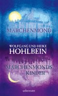 ebook: Märchenmond / Märchenmonds Kinder