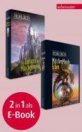 eBook: Märchenmonds Erben / Die Zauberin von Märchenmond