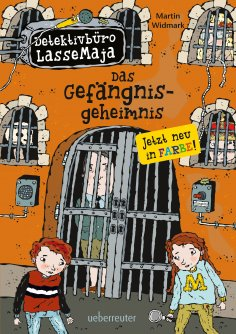 eBook: Detektivbüro LasseMaja - Das Gefängnisgeheimnis (Bd. 24)
