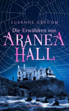eBook: Die Erwählten von Aranea Hall