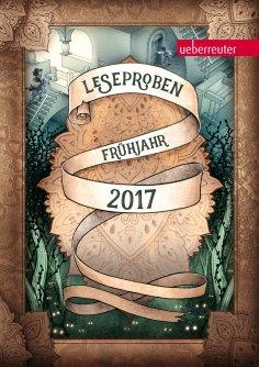 eBook: Ueberreuter Lesebuch Kinder- und Jugendbuch Frühjahr 2017