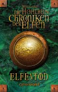 eBook: Die Chroniken der Elfen - Elfentod (Bd. 3)