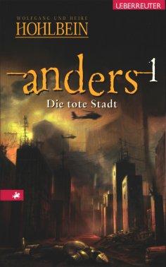 eBook: Anders - Die tote Stadt (Anders, Bd. 1)