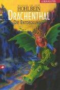 ebook: Drachenthal - Die Entdeckung (Bd. 1)