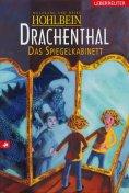 eBook: Drachenthal - Das Spiegelkabinett (Bd. 4)