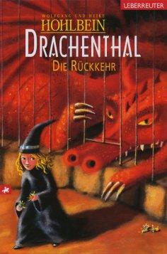 ebook: Drachenthal - Die Rückkehr (Bd. 5)