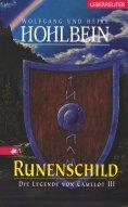 eBook: Die Legende von Camelot - Runenschild (Bd. 3)