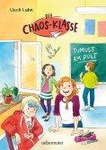 eBook: Die Chaos-Klasse - Tumult am Pult (Bd. 2)