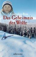 eBook: Das Geheimnis der Wölfe