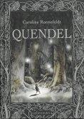 ebook: Quendel (Quendel, Bd. 1)