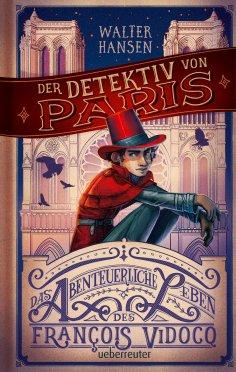 eBook: Der Detektiv von Paris