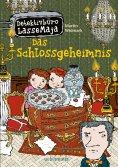 eBook: Detektivbüro LasseMaja - Das Schlossgeheimnis (Bd.27)