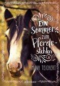 eBook: Ein Sommer zum Pferdestehlen