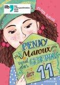 ebook: Penny Maroux und das Geheimnis der 11