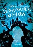 eBook: Das verwunschene Schloss