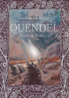 ebook: Quendel - Windzeit, Wolfszeit (Quendel, Bd. 2)