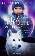 eBook: Northern Lights - Die Wölfe aus dem Nebel