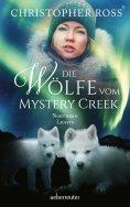 eBook: Northern Lights - Die Wölfe vom Mystery Creek