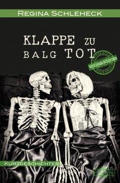 eBook: Klappe zu - Balg tot