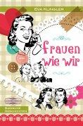 ebook: Frauen wie wir