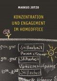 ebook: Konzentration und Engagement im Homeoffice