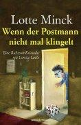 eBook: Wenn der Postmann nicht mal klingelt