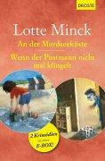 ebook: An der Mordseeküste & Wenn der Postmann nicht mal klingelt