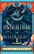 eBook: Unsichtbar im hellen Licht