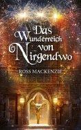 eBook: Das Wunderreich von Nirgendwo