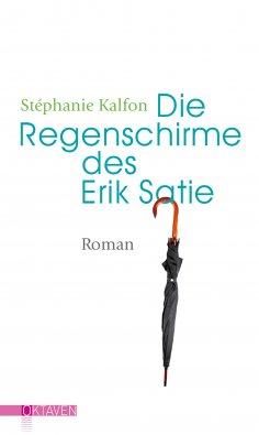 ebook: Die Regenschirme des Erik Satie