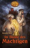 eBook: Im Banne des Mächtigen