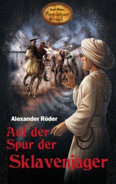 eBook: Auf der Spur der Sklavenjäger