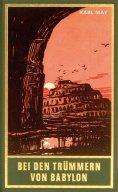 eBook: Bei den Trümmern von Babylon