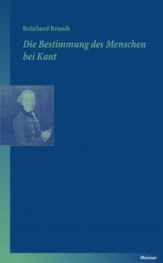 eBook: Die Bestimmung des Menschen bei Kant