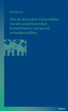 eBook: Was die deutschen Universitäten von den amerikanischen lernen können und was sie vermeiden sollten
