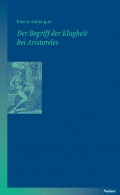 ebook: Der Begriff der Klugheit bei Aristoteles